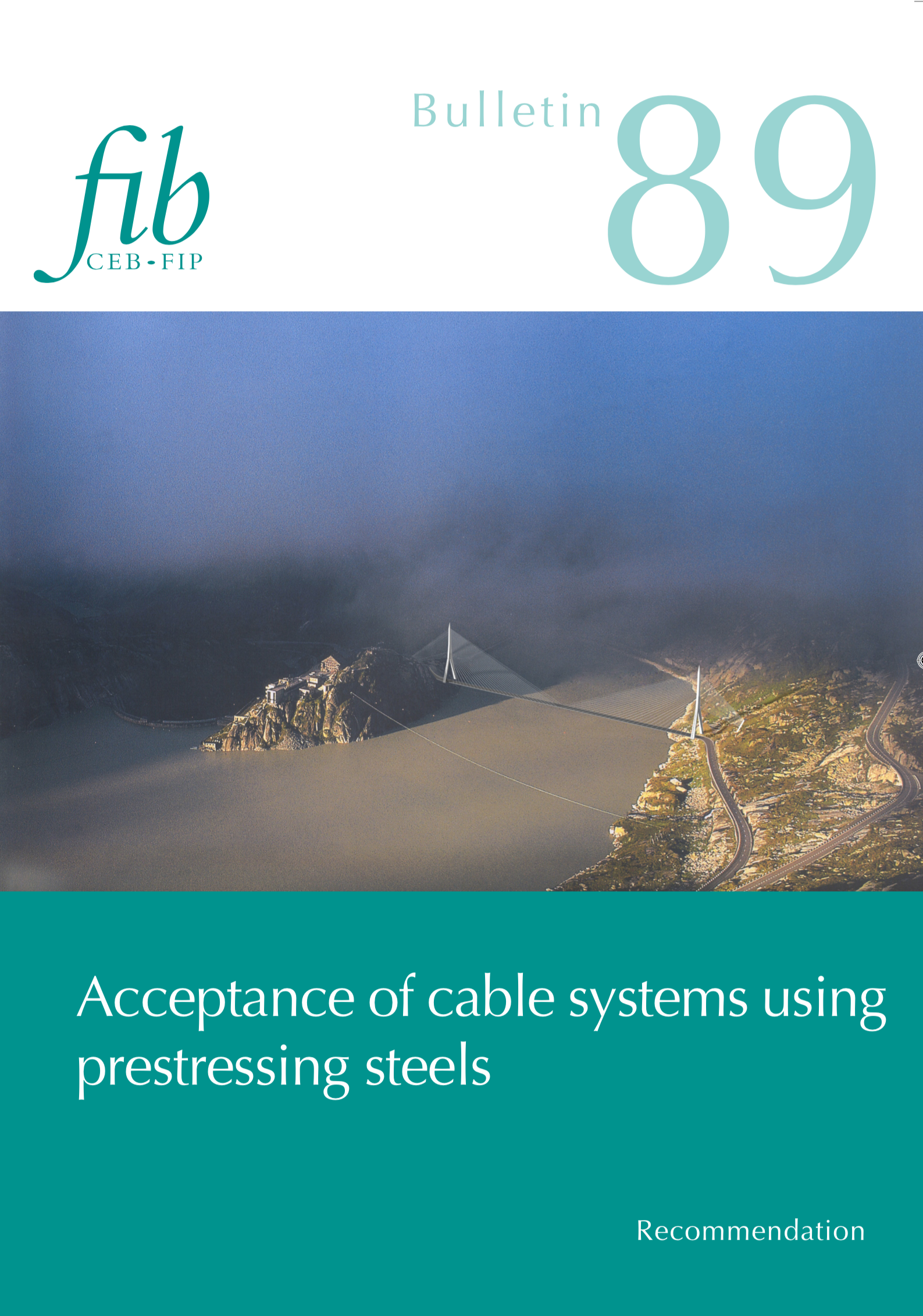 Acceptance of stay cable systems using prestressing steels (PDF)