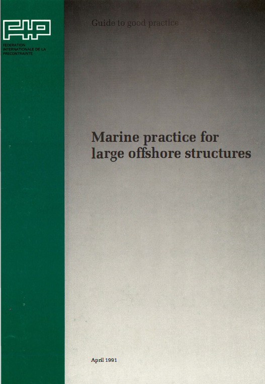 Fip Reports Marine Practice For Large Offshore Structures Pdf