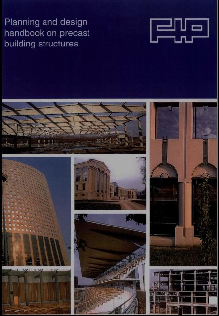 Planning and design handbook on precast building structures (PDF)